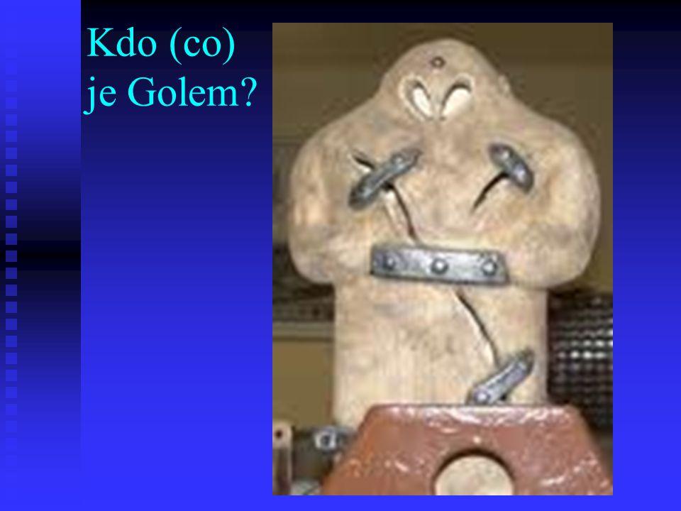 Kdo (co) je Golem?