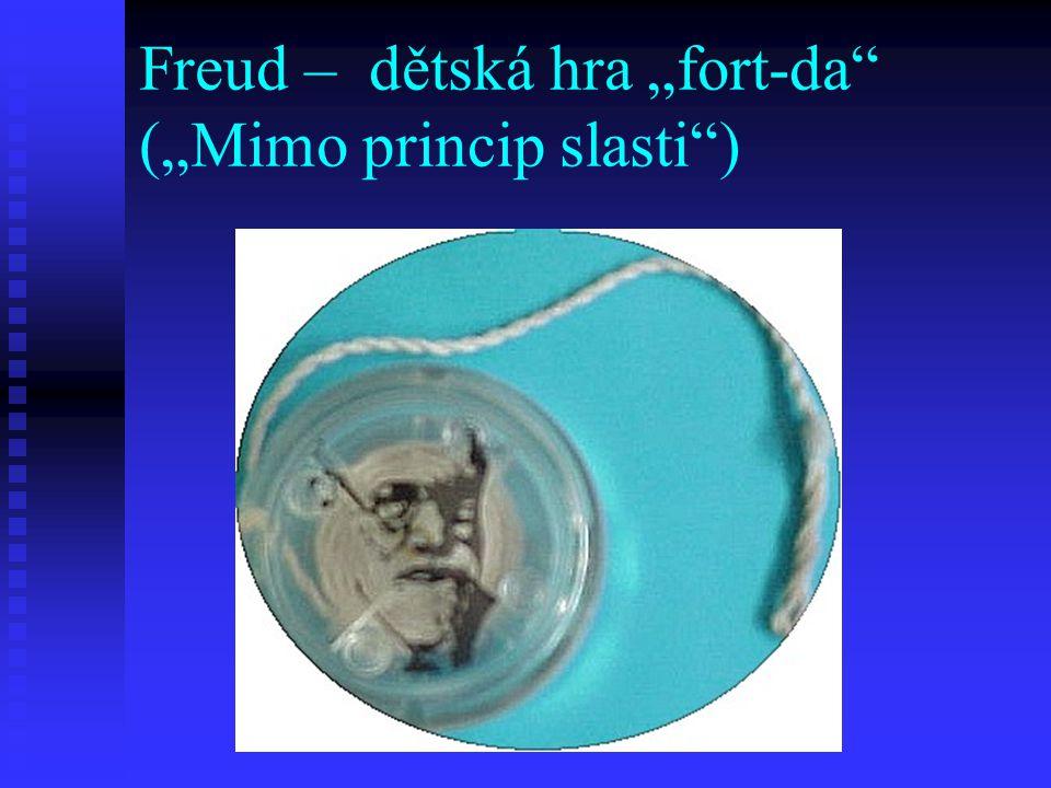 "Freud – dětská hra ""fort-da"" (""Mimo princip slasti"")"