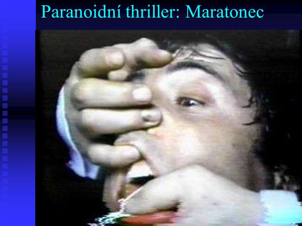 Paranoidní thriller: Maratonec