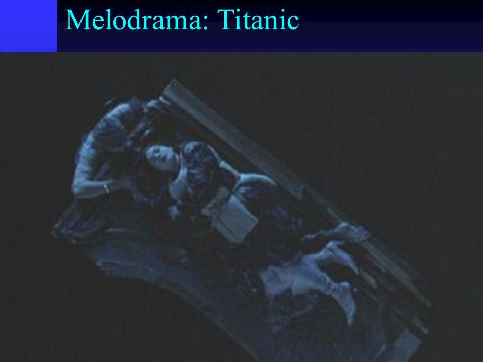 Melodrama: Titanic