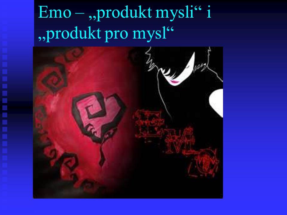 "Emo – ""produkt mysli"" i ""produkt pro mysl"""