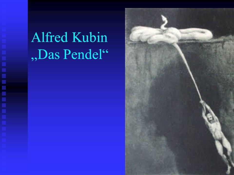 "Alfred Kubin ""Das Pendel"""
