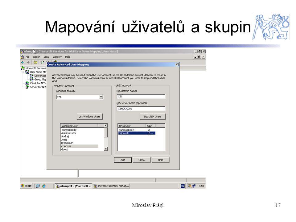 Mapování uživatelů a skupin 17Miroslav Prágl
