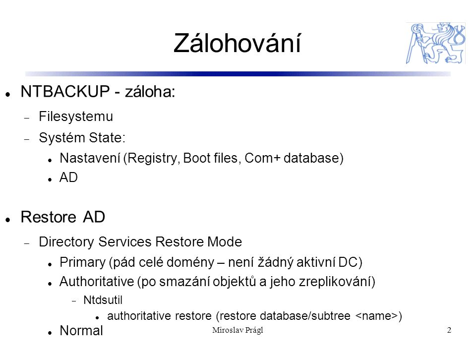 Integrace Windows / domény / AD s nejběžnějšími Unix službami Konfigurace OS Linux pro spolupráci s OS Windows – nejčastěji používané aplikace:  Síťové služby (WINS, DNS, DHCP)  SAMBA Přístup Windows -> Linux a Linux -> Windows  Squid Automatická NTLM autentikace uživatelů proxy 23Miroslav Prágl