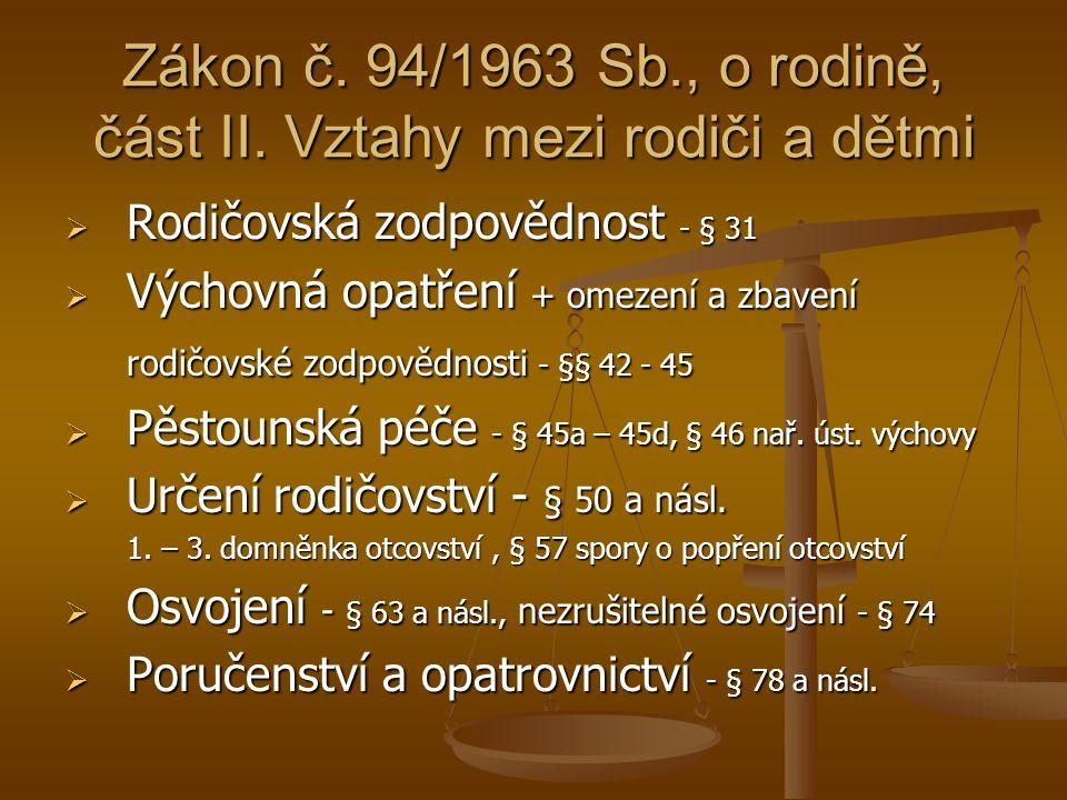Zákon č.94/1963 Sb., o rodině, část. III.