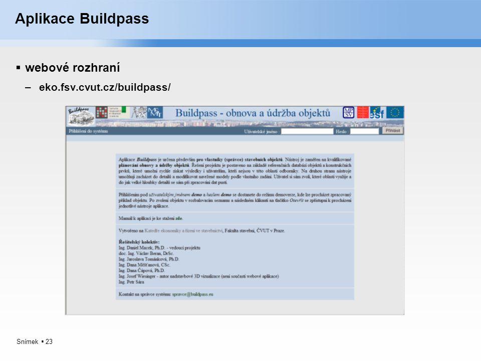 Snímek  23 Aplikace Buildpass  webové rozhraní –eko.fsv.cvut.cz/buildpass/
