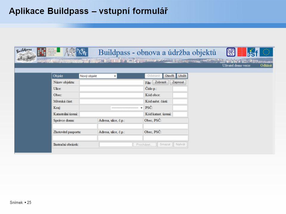 Snímek  25 Aplikace Buildpass – vstupní formulář