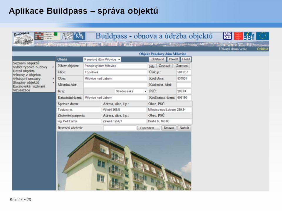 Snímek  26 Aplikace Buildpass – správa objektů