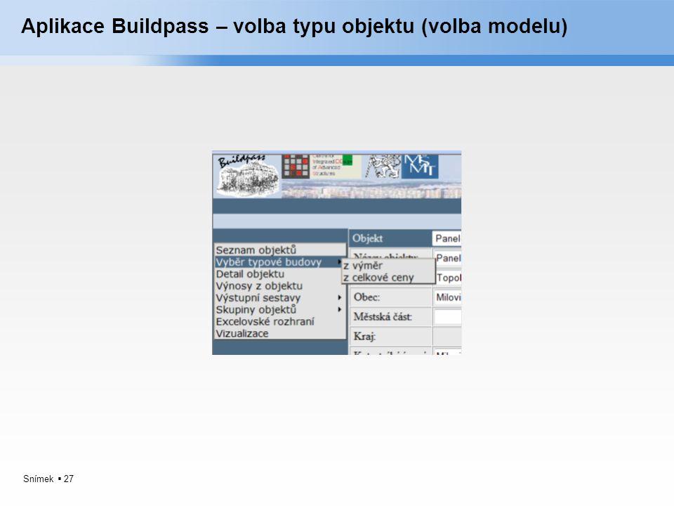 Snímek  27 Aplikace Buildpass – volba typu objektu (volba modelu)