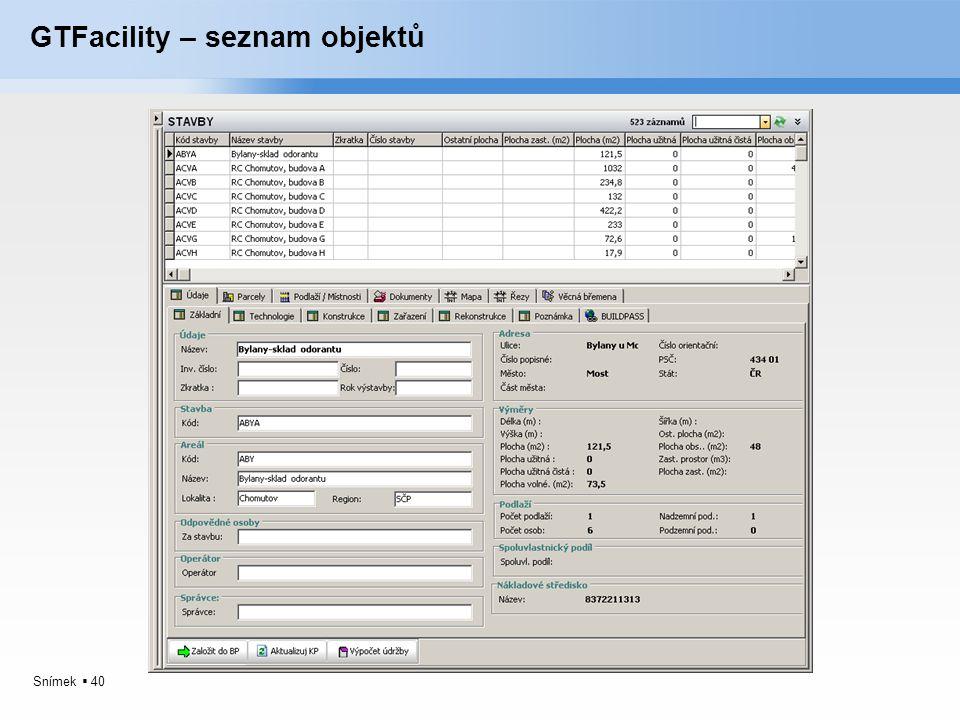 Snímek  40 GTFacility – seznam objektů
