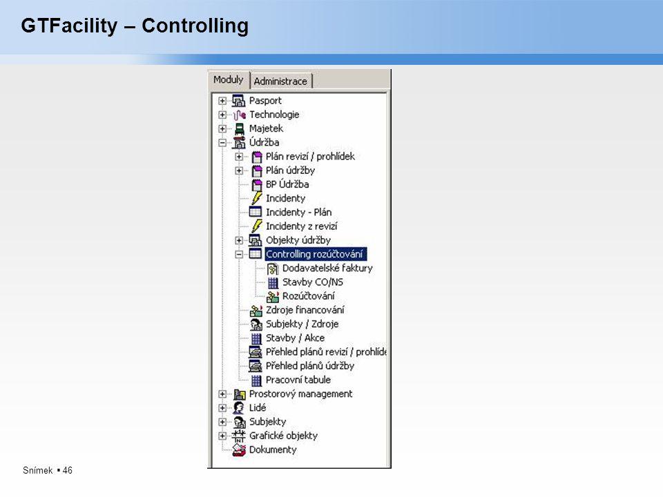 Snímek  46 GTFacility – Controlling