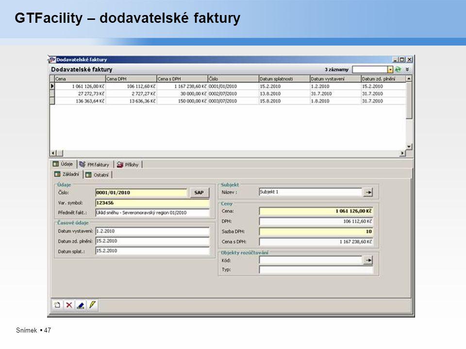 Snímek  47 GTFacility – dodavatelské faktury