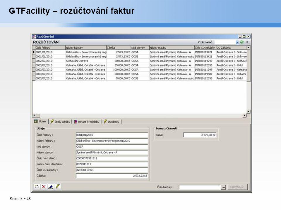 Snímek  48 GTFacility – rozúčtování faktur