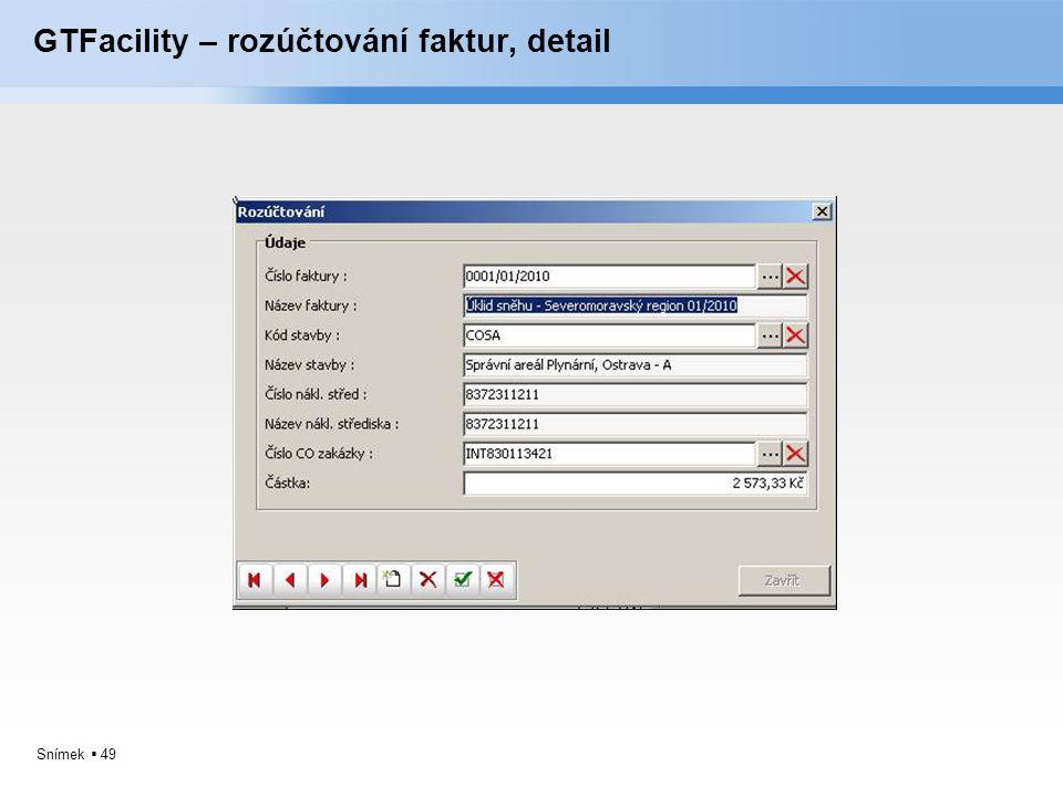 Snímek  49 GTFacility – rozúčtování faktur, detail
