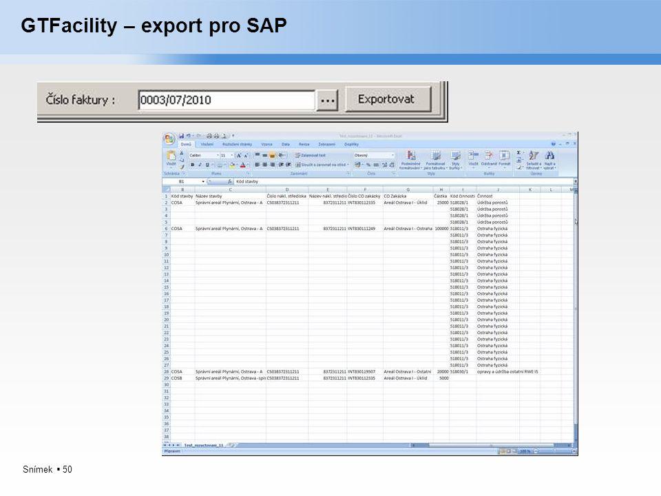 Snímek  50 GTFacility – export pro SAP