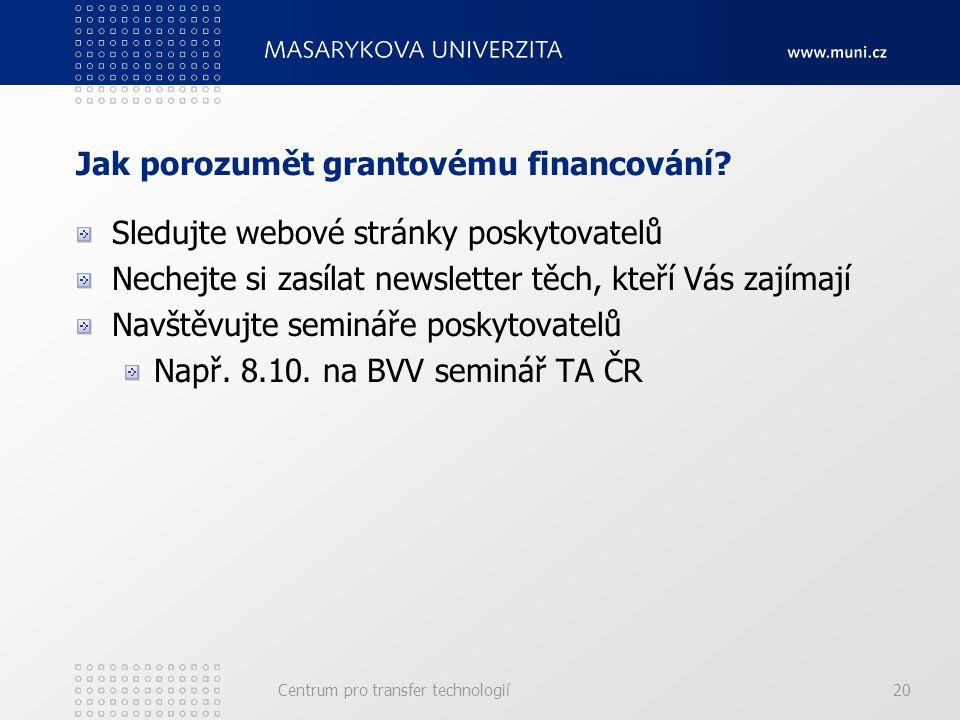 Jak porozumět grantovému financování.