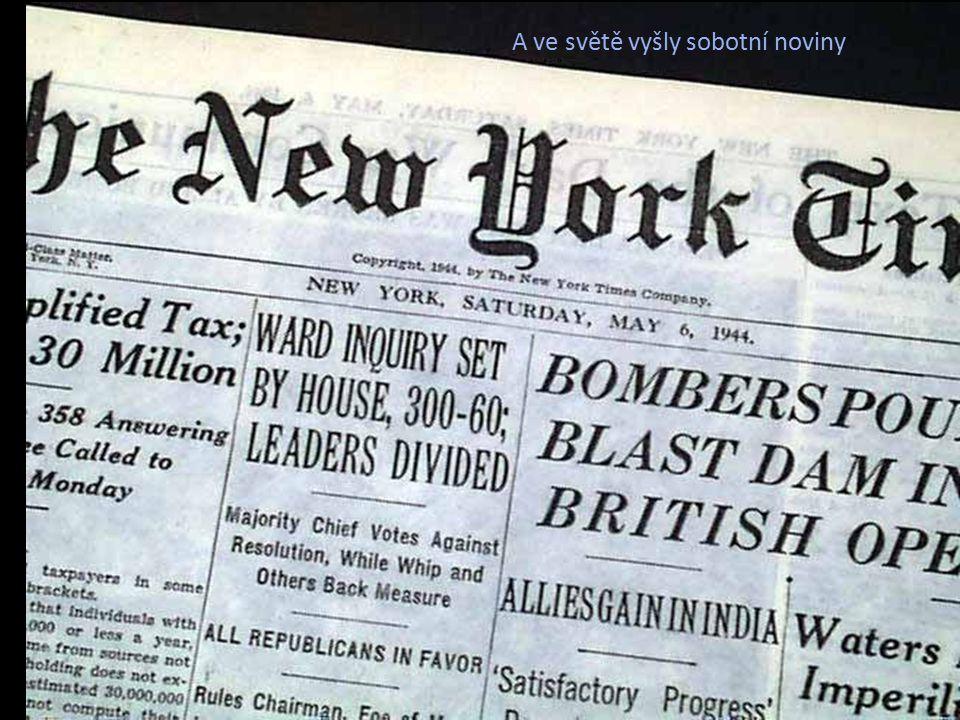 A ve světě vyšly sobotní noviny