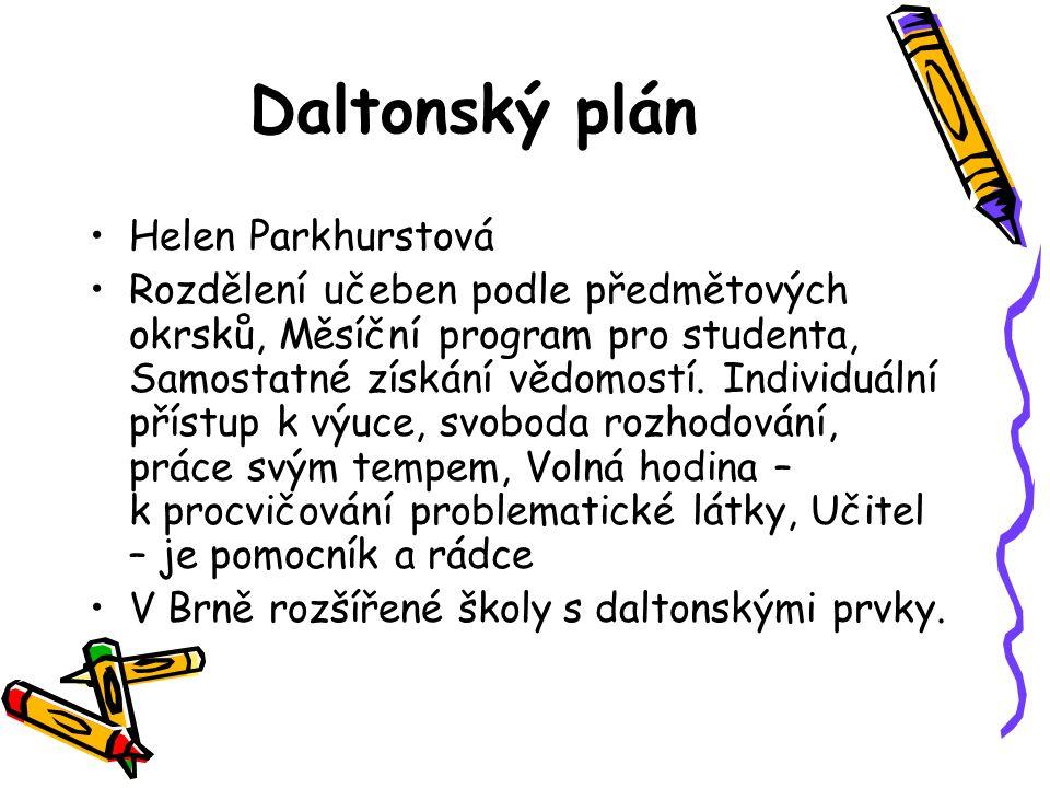 Daltonský plán Helen Parkhurstová Rozdělení učeben podle předmětových okrsků, Měsíční program pro studenta, Samostatné získání vědomostí. Individuální