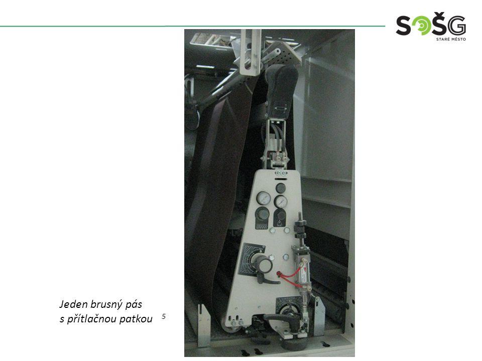 Vícekotoučová rozřezávací pila PWR 201 TOS Svitavy - detail Jeden brusný pás s přítlačnou patkou 5