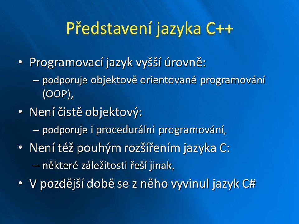 Další datové typy pole, pole, pointer, pointer, reference (pouze v C++), reference (pouze v C++), třída (pouze v C++), třída (pouze v C++), o nich více v průběhu semestru.