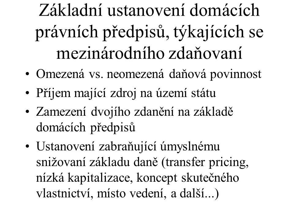 Základní ustanovení domácích právních předpisů, týkajících se mezinárodního zdaňovaní Omezená vs.