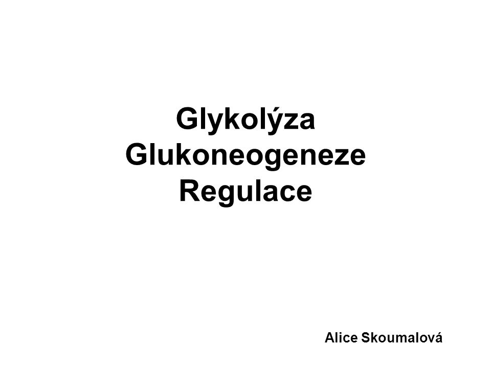 Typy regulacíMechanismusPříklad Koncentrace substrátuSaturační kinetika (dle Michaelise-Mentenové) Glukokináza (aktivace po jídle - vysoké K m ) AllosterickyKonformační změna v důsledku vazby allosterického efektoru Enzymy glykolýzy a glukoneogeneze (allosterické efektory ATP, AMP, citrát) Kovalentní modifikaceKonformační změna v důsledku fosforylace proteinkinázami Fosforylace glykogensyntázy a glykogenfosforylázy (glukagon) Protein-proteinové interakce Konformační změna v důsledku vazby jiného proteinu Svalová glykogenfosforyláza (aktivace Ca 2+ -kalmodulinem) Proteolytické štěpeníAktivace proteolýzou prekurzorové molekuly Proteiny koagulační kaskády (zymogeny) Syntéza enzymuIndukce či represe syntézy enzymu Enzymy glukoneogeneze (indukce během hladovění) Regulace enzymů: