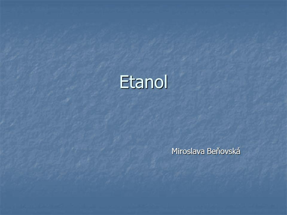 Etanol Miroslava Beňovská Miroslava Beňovská