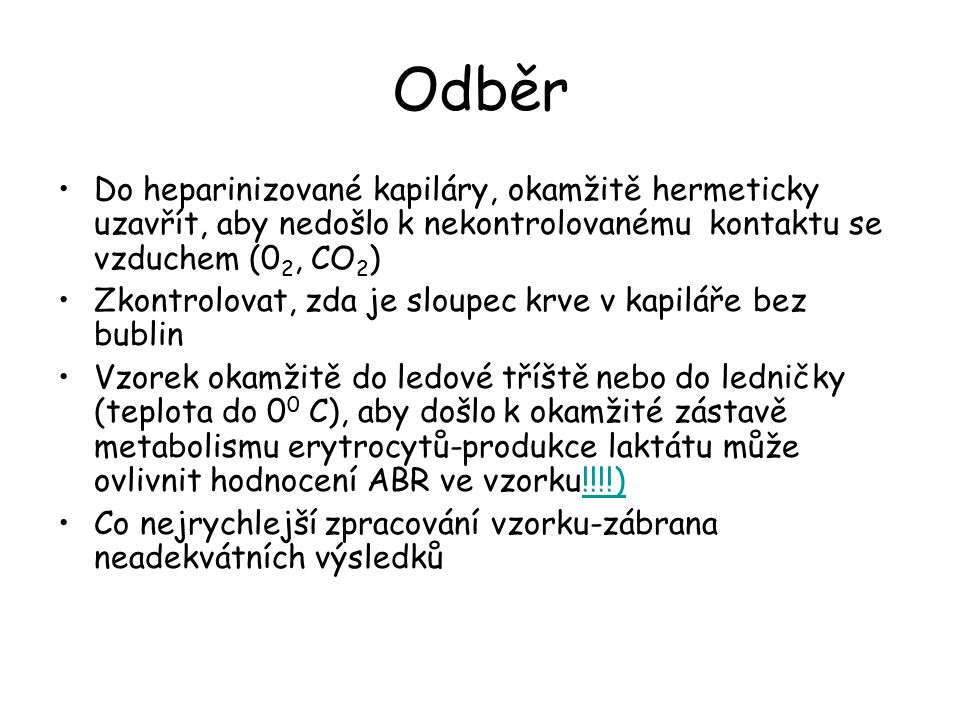 pHpCO2Base excess Interpretace  Vysoký (  6 kPa)  +2,2Primární respirační acidóza s renální kompenzací  Vysoký (  6 kPa) -2,4- +2,2 Primární respirační acidóza  Vysoký (  6 kPa)  -2,4Smíšená respirační a metabolická acidóza  Normální (4,5-6 kPa)  -2,4Primární metabolická acidóza  Nízký (  4,5 kPa)  -2,4Primární metabolická acidóza s respirační kompenzací