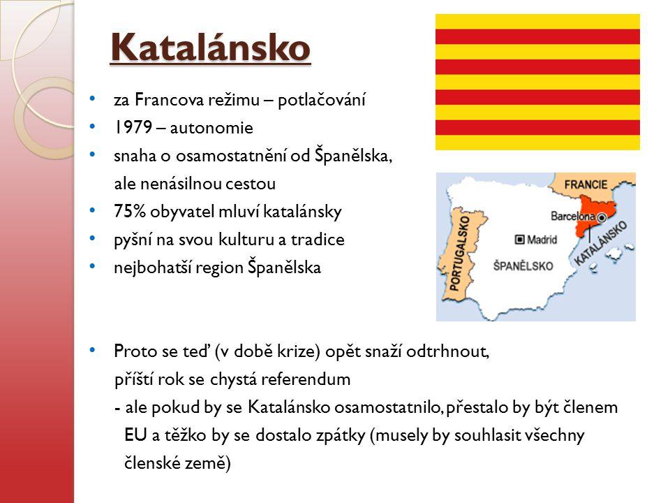 Katalánsko za Francova režimu – potlačování 1979 – autonomie snaha o osamostatnění od Španělska, ale nenásilnou cestou 75% obyvatel mluví katalánsky p