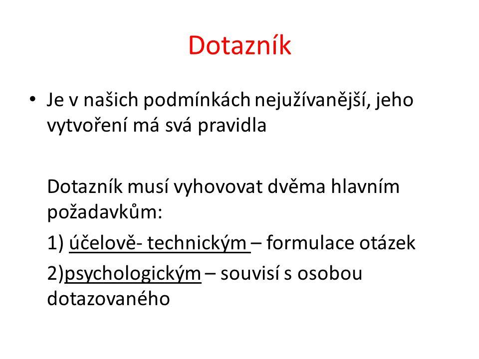 Při práci s dotazníkem jsou důležité tyto oblasti: A) celkový dojem B)formulace otázek C)typologie otázek D)manipulace s dotazníkem