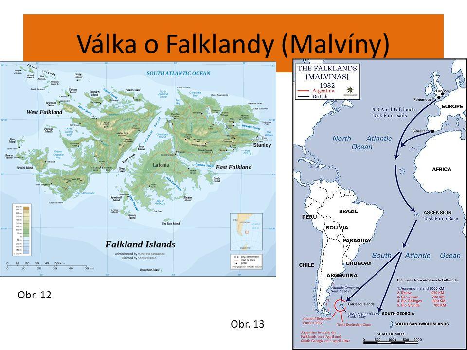 Válka o Falklandy (Malvíny) Obr. 12 Obr. 13