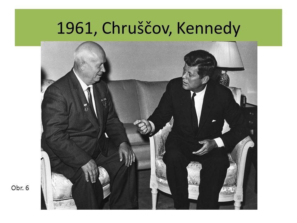 1961, Chruščov, Kennedy Obr. 6