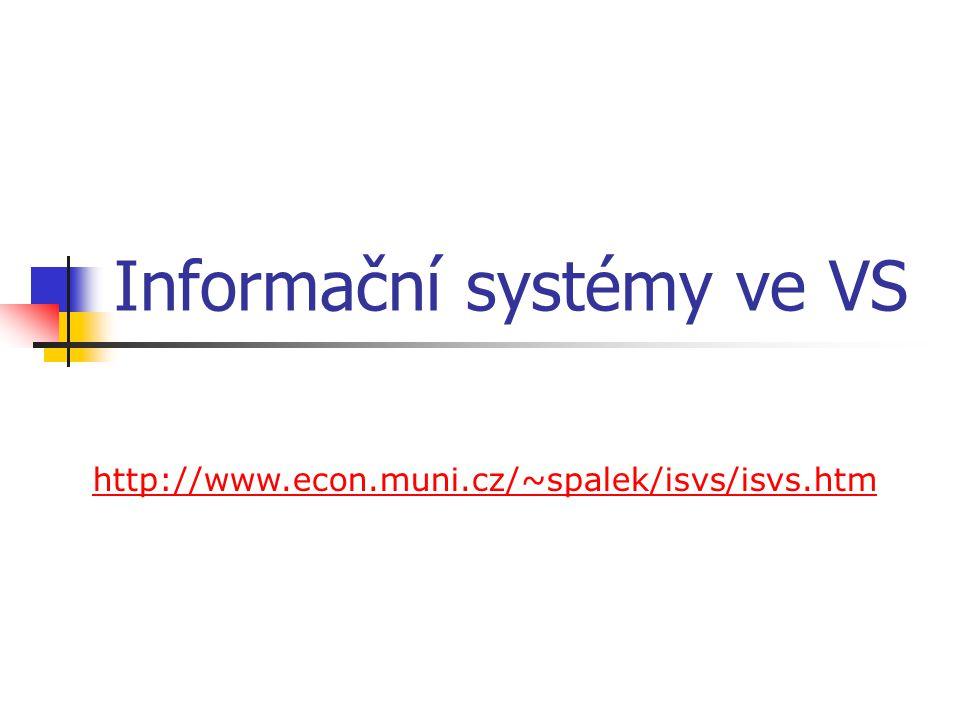 Studijní literatura ŠPAČEK, D.ŠPALEK, J. Informační systémy ve veřejném sektoru.