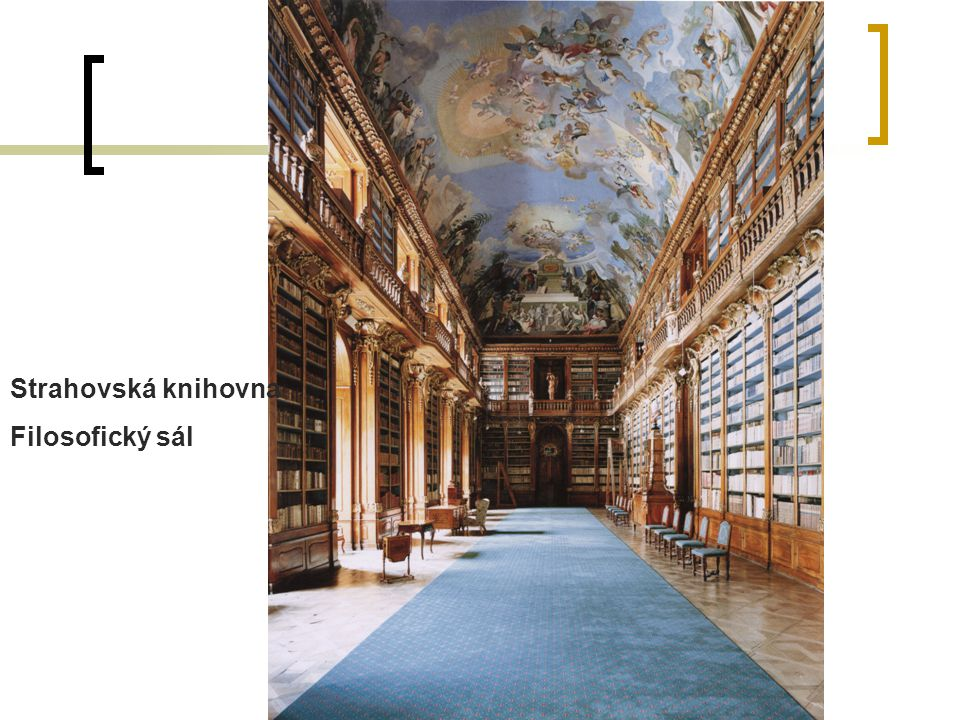 Strahovská knihovna Filosofický sál