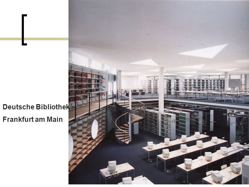 Deutsche Bibliothek Frankfurt am Main