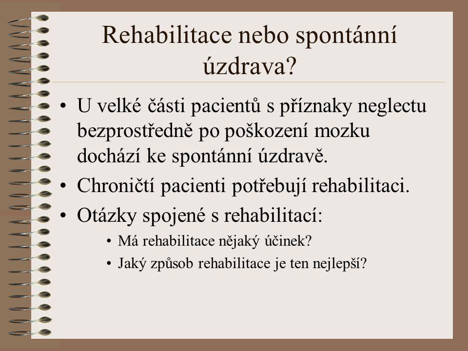 Rehabilitace nebo spontánní úzdrava.