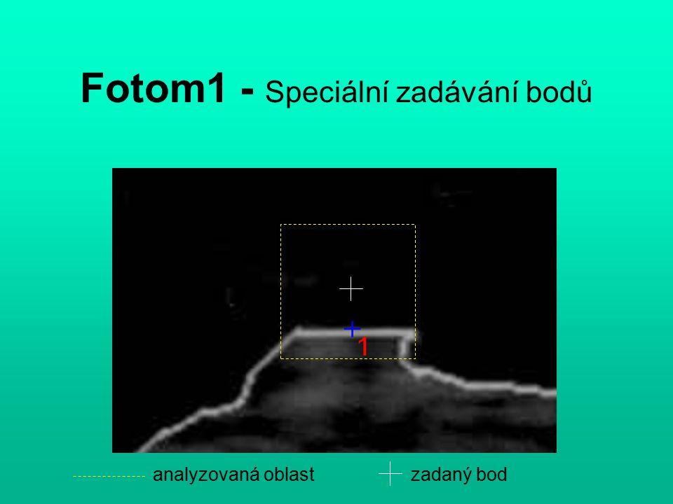 Fotom1 - Speciální zadávání bodů analyzovaná oblastzadaný bod