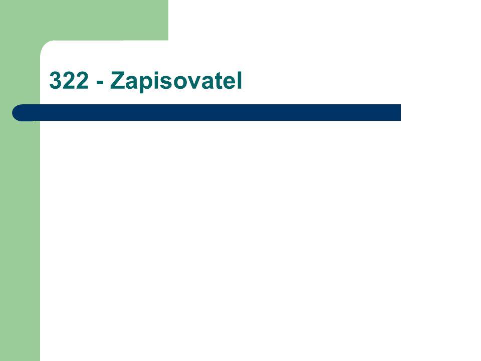 322 - Zapisovatel