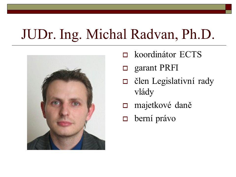 JUDr.Ing. Michal Radvan, Ph.D.