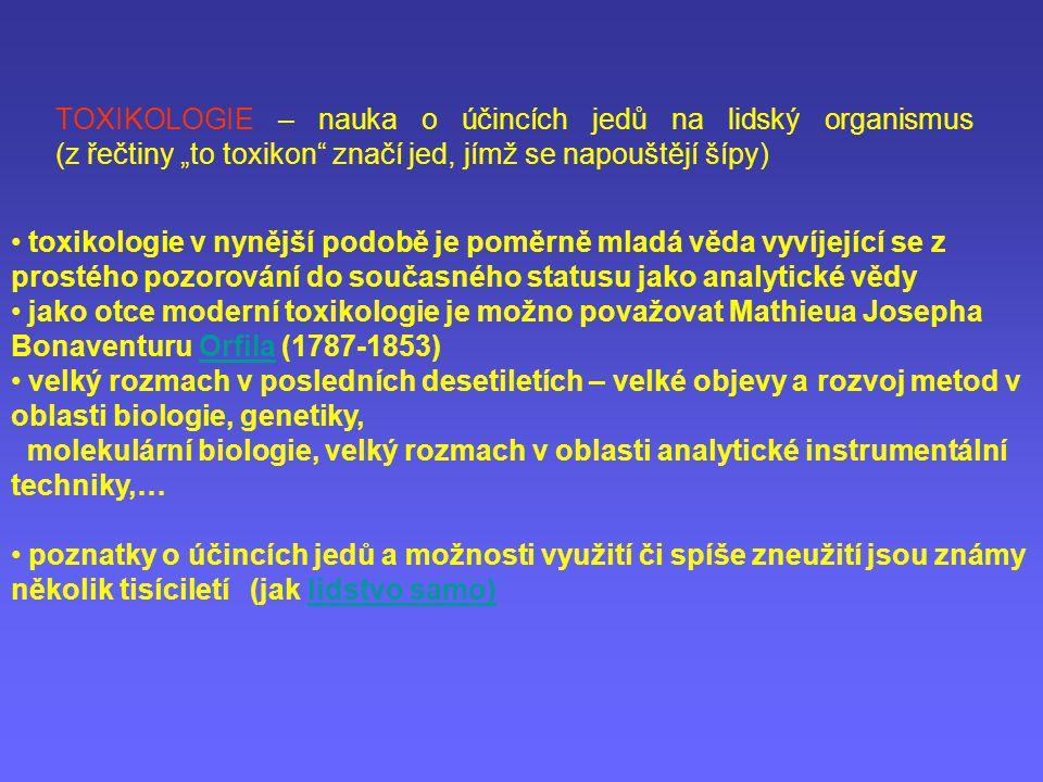 """TOXIKOLOGIE – nauka o účincích jedů na lidský organismus (z řečtiny """"to toxikon"""" značí jed, jímž se napouštějí šípy) toxikologie v nynější podobě je p"""