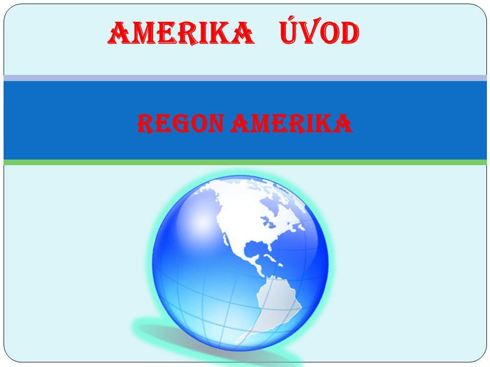 REGON AMERIKA AMERIKA ÚVOD