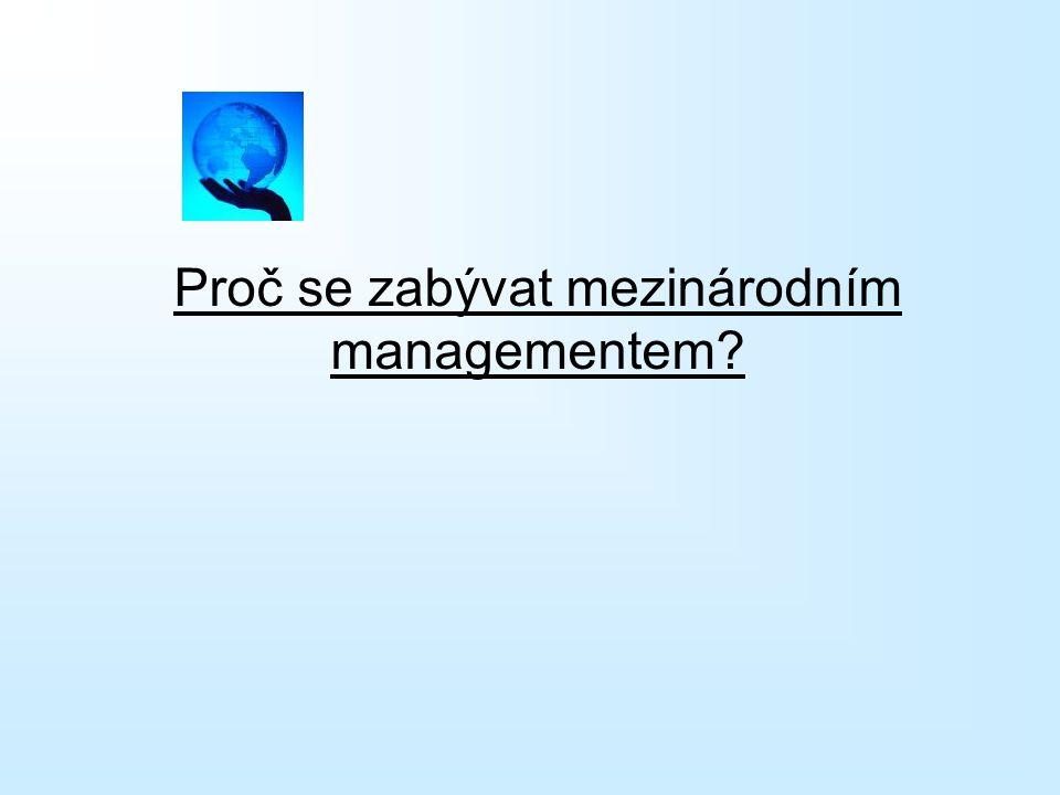 Proč se zabývat mezinárodním managementem?