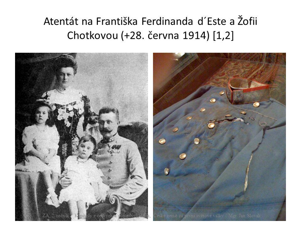 Atentát na Františka Ferdinanda d´Este a Žofii Chotkovou (+28.