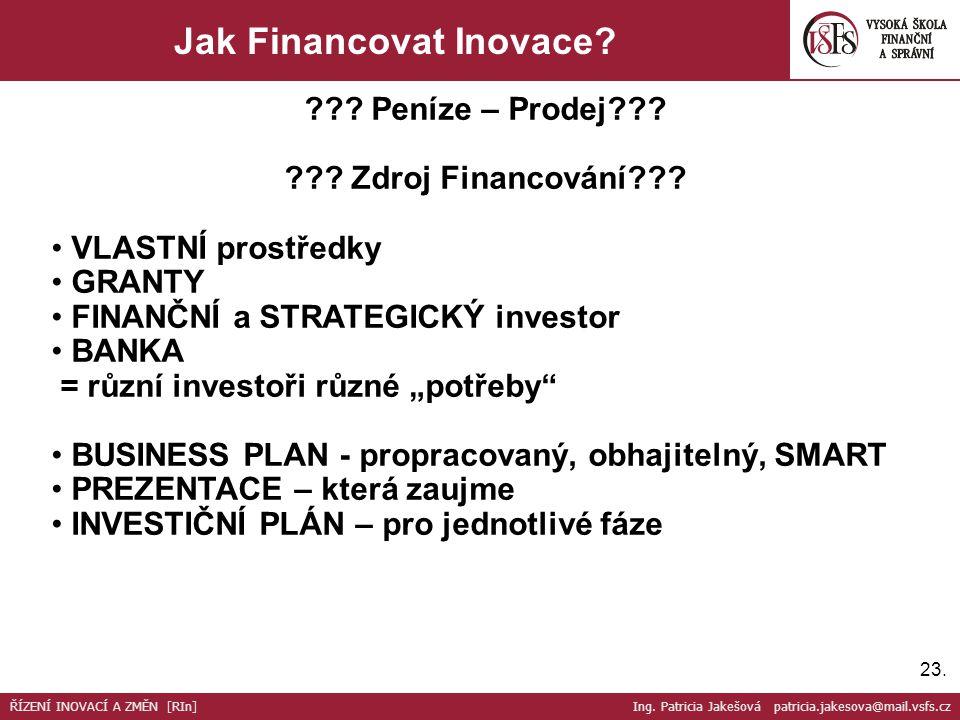 23. Jak Financovat Inovace. . Peníze – Prodej .