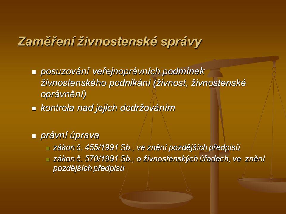 Organizace živnostenské správy - živnostenské úřady - obecní živnostenské úřady - krajské živnostenské úřady - živnostenský úřad České republiky