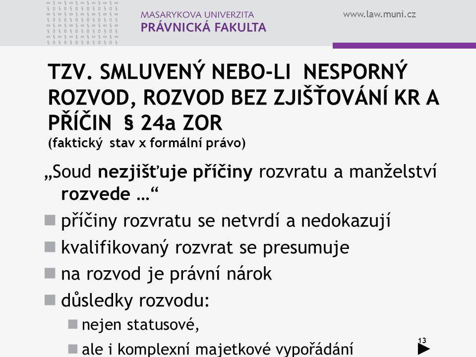 www.law.muni.cz 13 TZV.