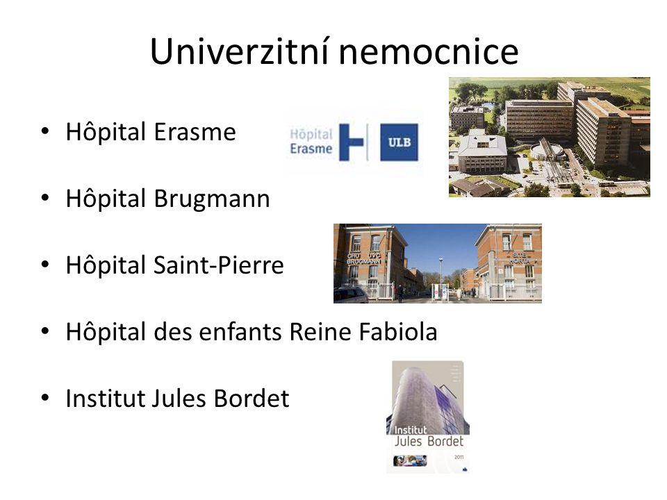 Univerzitní nemocnice Hôpital Erasme Hôpital Brugmann Hôpital Saint-Pierre Hôpital des enfants Reine Fabiola Institut Jules Bordet