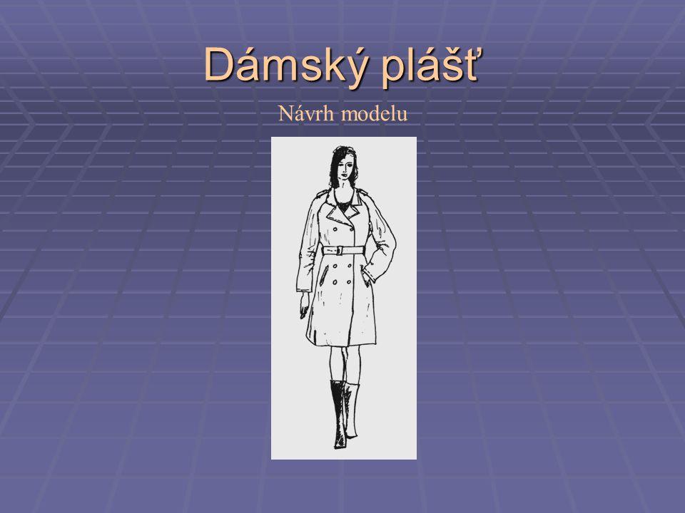 Dámský plášť Návrh modelu