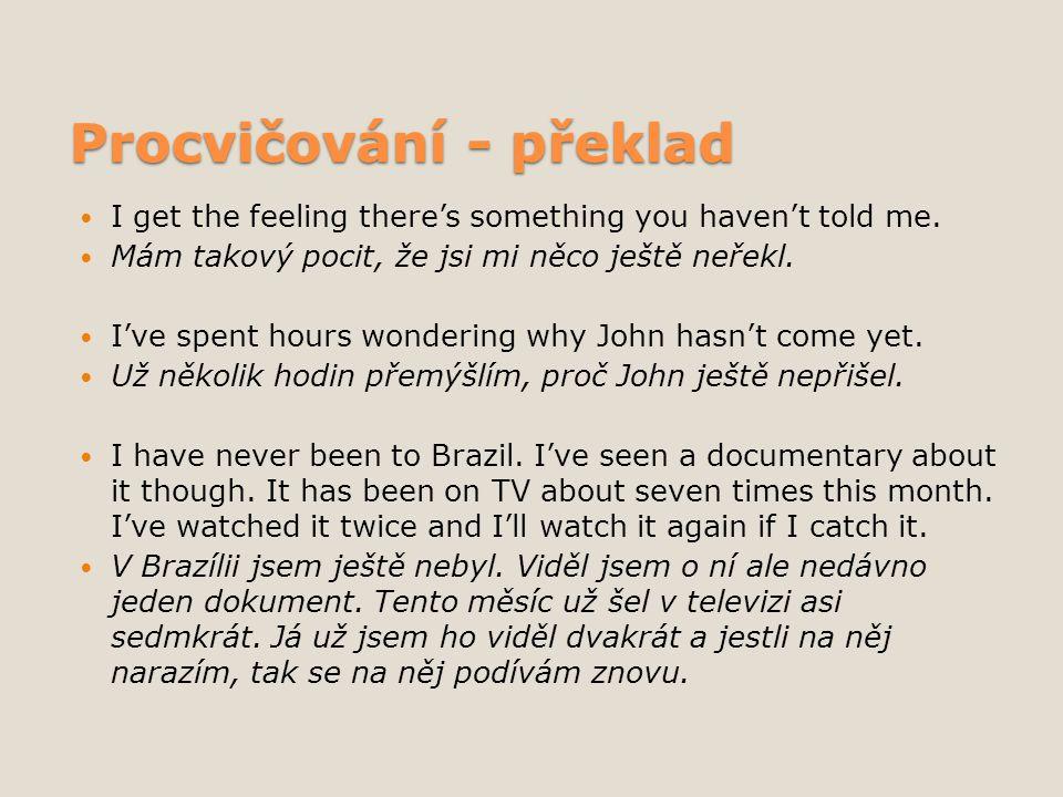Zdroje a literatura DUŠKOVÁ, L.Stručná mluvnice angličtiny.
