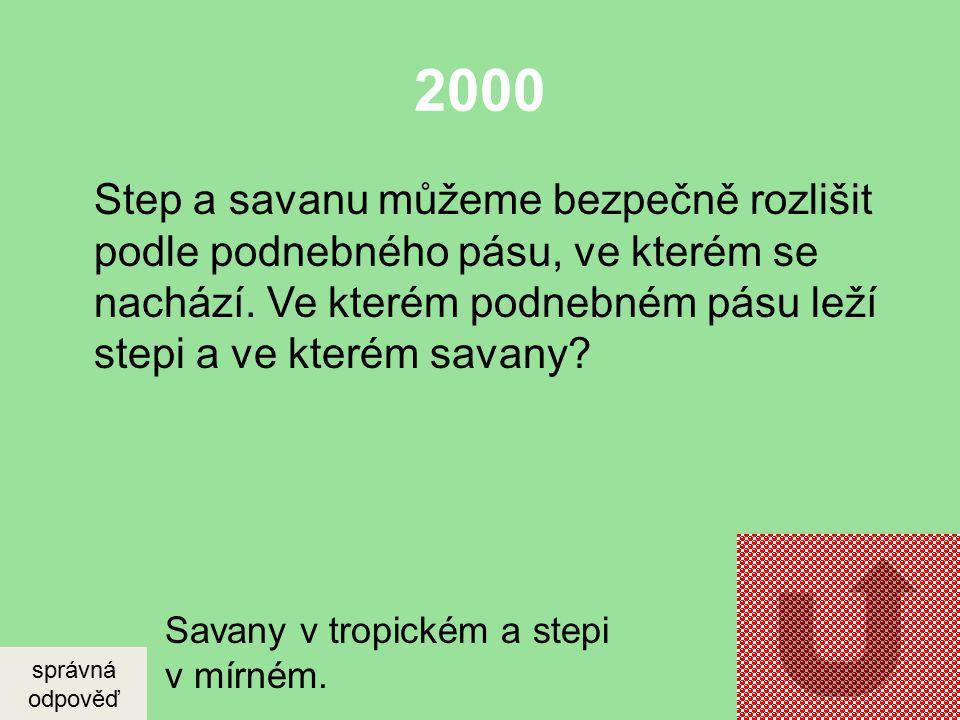 2000 Jak se nazývá nejúrodnější půdní typ v ČR? správná odpověď Černozemě.